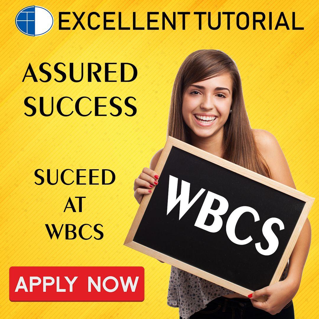 Join Excellent Tutorial, Kolkata's best Institute for WBCS