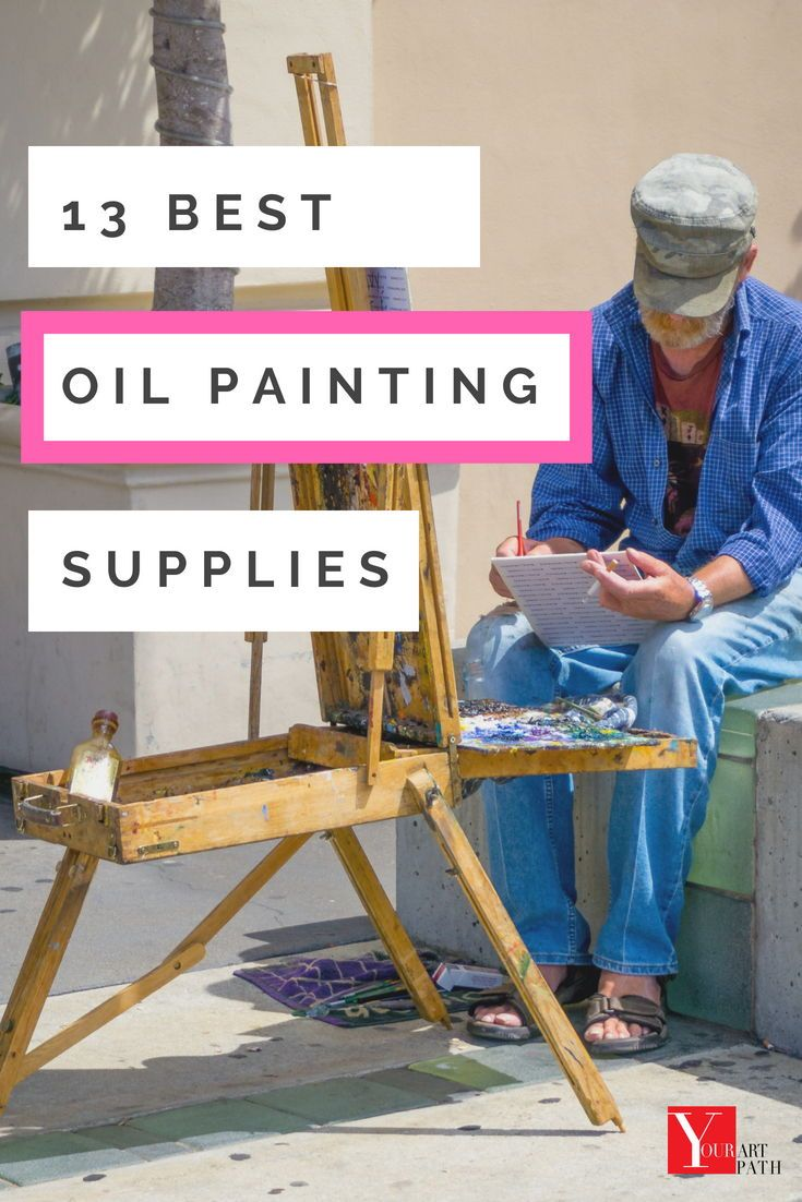 Top 13 Oil Painting Supplies List Painting supplies list