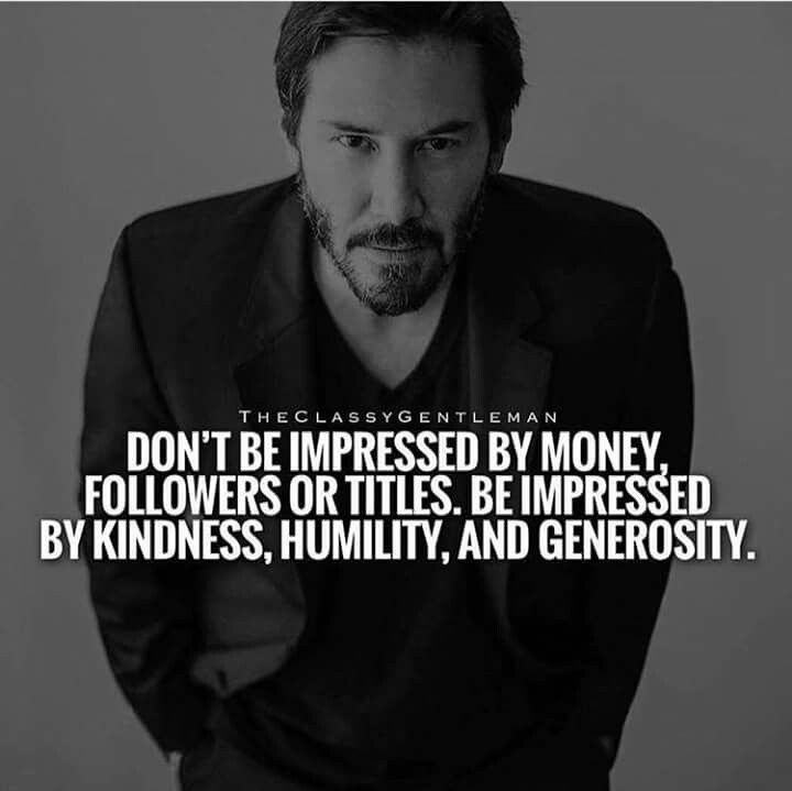 SO VERY TRUE AND EXACTLY WHY I LIMIT MY CONTACTS. I AM OVER ALL THESE SELF ABSORBED TITLE SEEKERS WHO MUST HAVE THE LIGHT ON THEM 24/7 … TO BE SO CONCERNED WITH MUNDANE MATTERS AND NEVER KNOW THE TRUTH OF WHAT IS REAL! KEANU CAN SAY AS MUCH AS HE CHOSES, HE HAS SUFFERED SO GREATLY AND REMAINED A KIND, HUMBLE,  CARING  HUMAN BEING. THOSE WHO HAVE SUFFERED, UNDERSTAND WELL!
