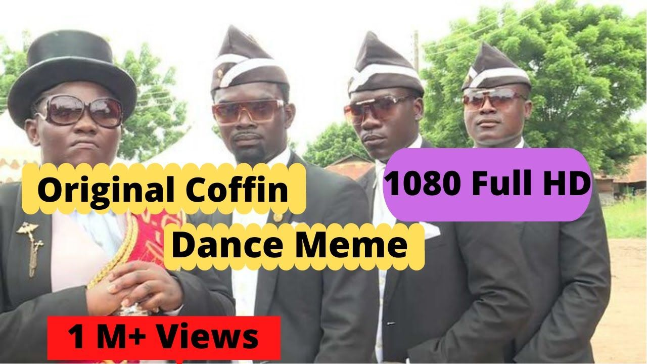 Coffin dance meme Original *Most viewed* in 2020 African