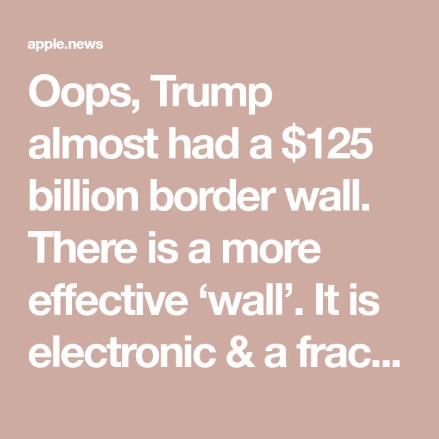 Oops, Trump Almost Had A $125 Billion Border Wall
