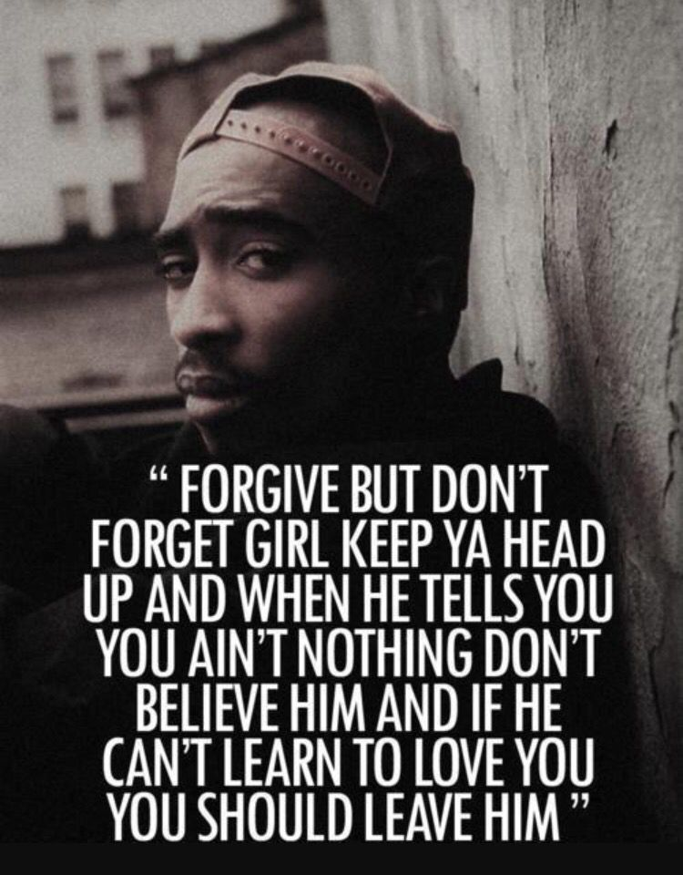 Forgive But Dont Forget  Tupac  Tupac Love Quotes, 2Pac -9348