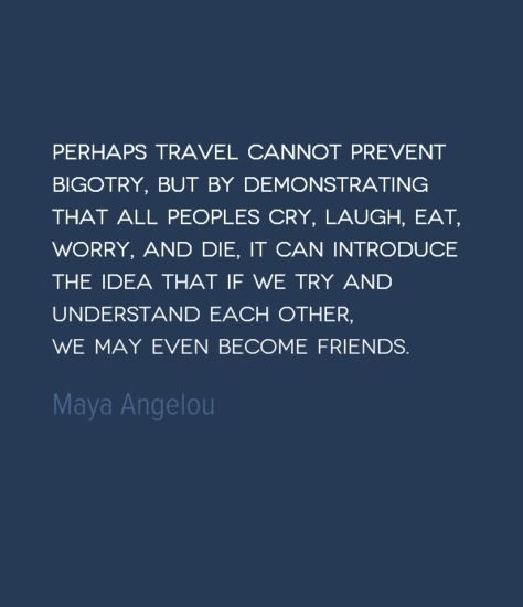Travel Quote Understanding Others Travel Travel Quotes Solo