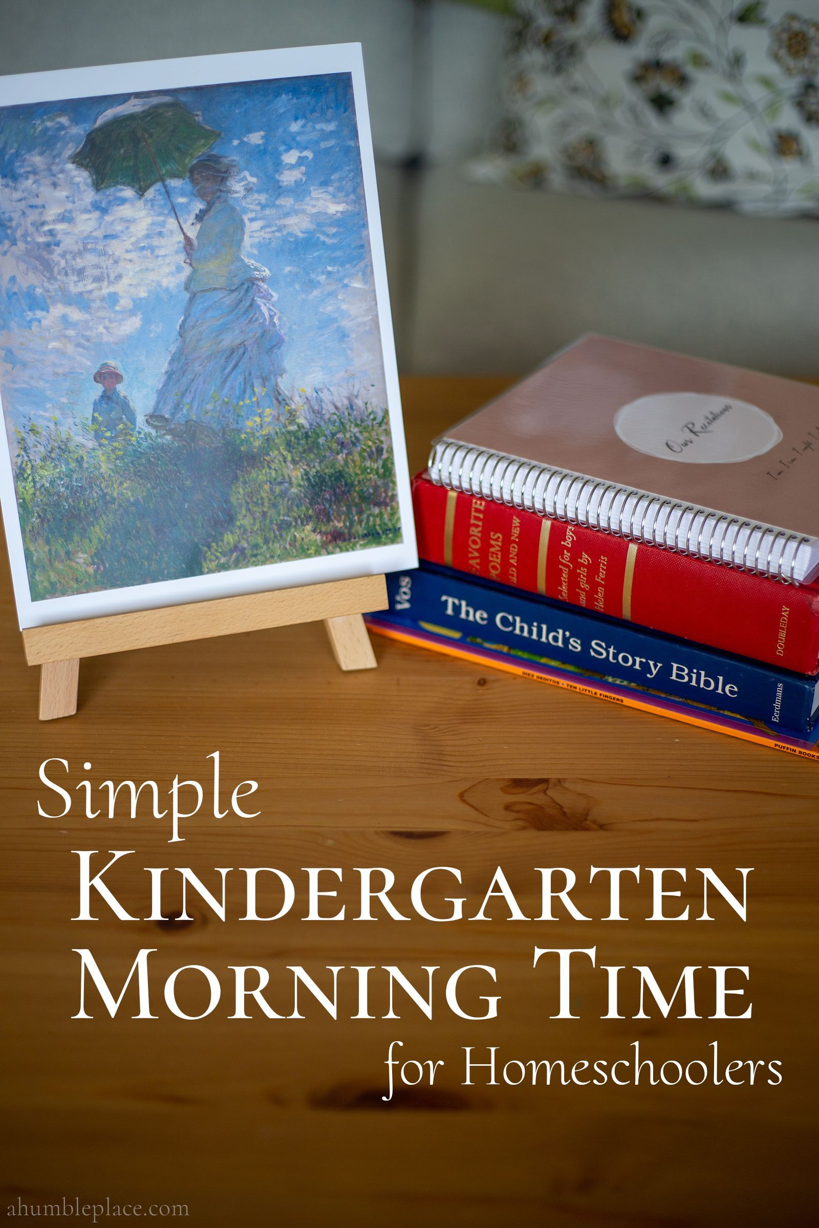 Simple Kindergarten Morning Time For Homeschoolers A
