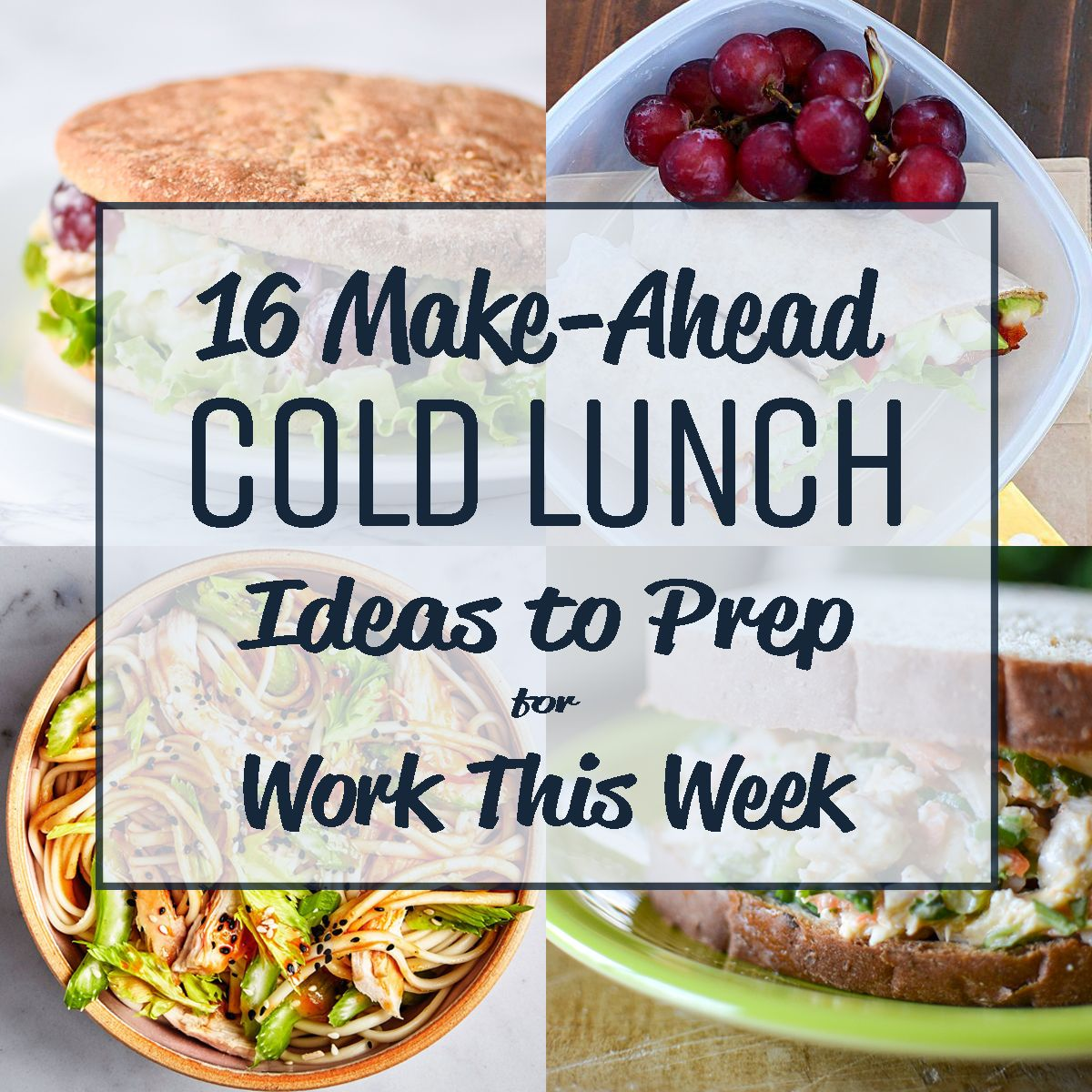 16 Make-Ahead Cold Lunch Ideas to Prep for Work This Week images