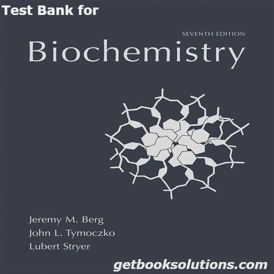 Test bank for biochemistry 7th edition by berg downloadanswer test test bank for biochemistry 7th edition by berg downloadanswer test bank for biochemistry 7th edition download pdf biochemistry 7thanswer question fandeluxe Choice Image