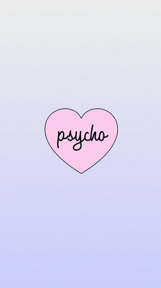Aesthetic Psycho Cute Wallpaper For Phone