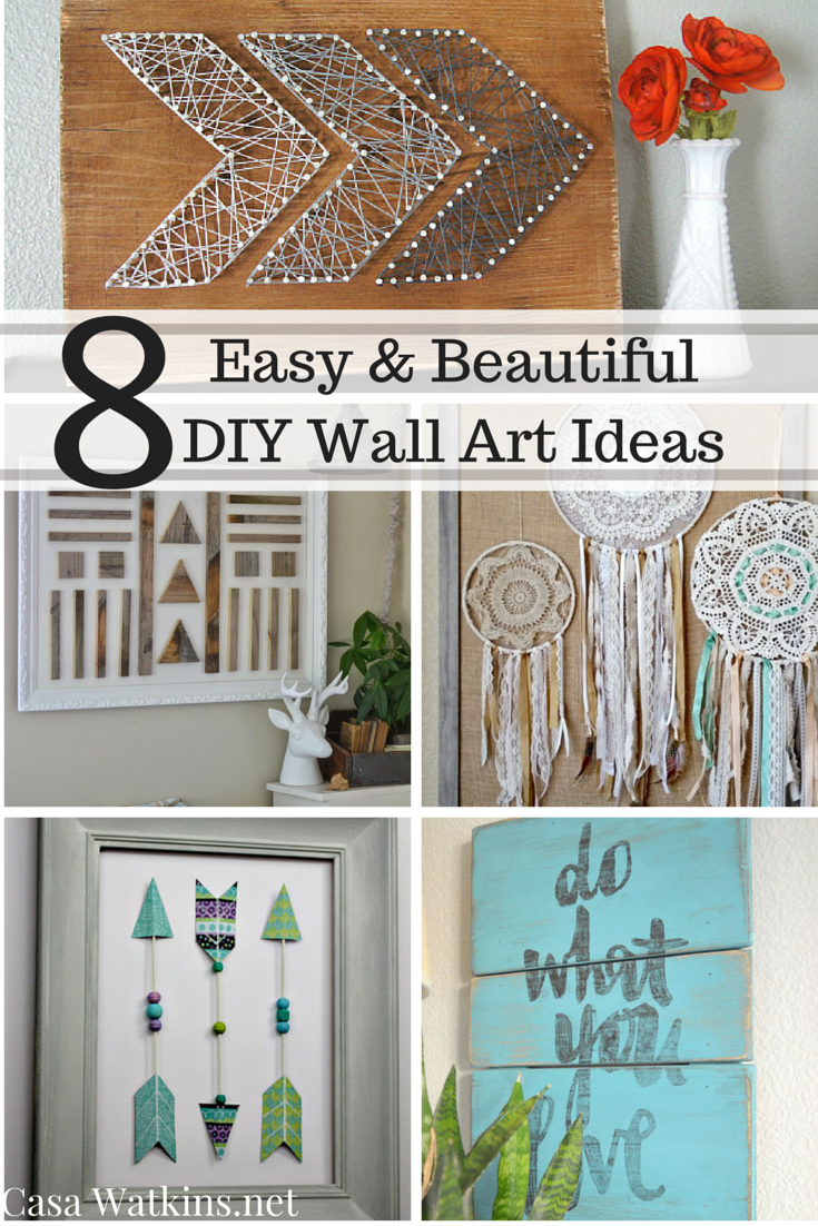 8 Easy And Beautiful Diy Wall Art Ideas Diy Wall Art Diy Wall Diy Wall Decor