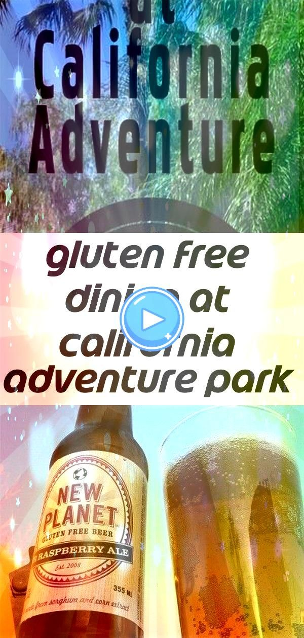 dining at california adventure park 4 Gluten Free Dining at California Adventure Park 12 Refreshing Gluten Free Beers and Ciders that Taste Good Gluten Free Paleo  Keto C...