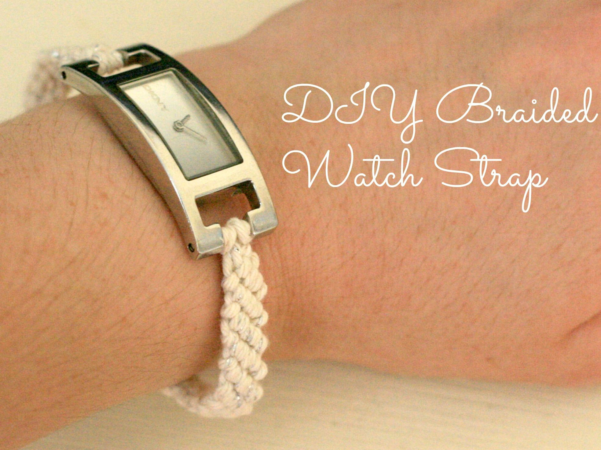 Diy Braided Watch Strap Diy Braids Diy Watch Band Handmade