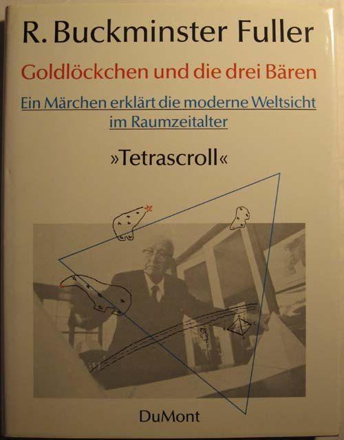 Buckminster Fuller -  Goldlöckchen und die drei Bären - 'Tetrascroll' : Ein Märchen erklärt d. mod. Weltsicht im Raumzeitalter by Pistilbooks on Etsy