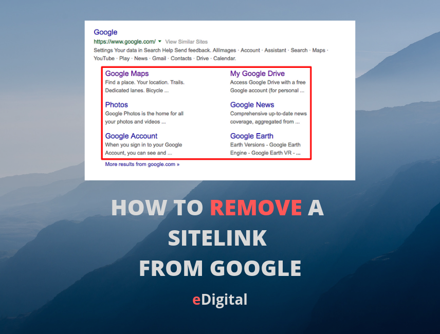 HOW TO REMOVE A SITE LINK FROM GOOGLE SEARCH RESULTS