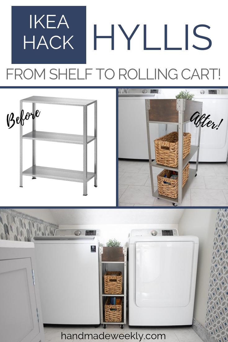 Photo of Ikea Hyllis Hack – Rolling Cart – Handmade Weekly
