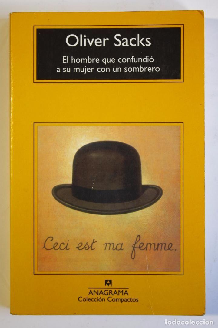 OLIVER SACKS - EL HOMBRE QUE CONFUNDIÓ A SU MUJER CON UN SOMBRERO (Libros de 4332a834777