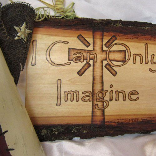 I Can Only Imagine Inspirational Sign Rustic Christian