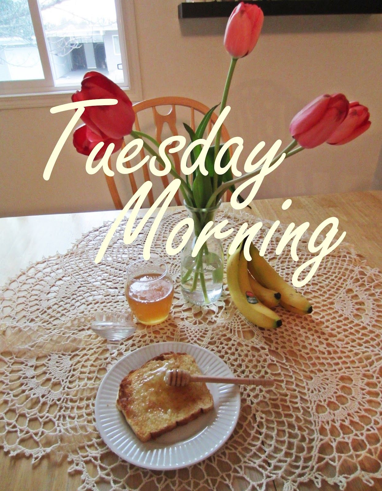 81214 Tuesday Morning Quotes Quote Morning Days Of The Week
