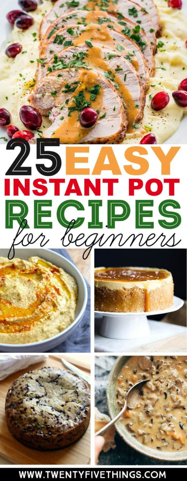 25 Easy Instant Pot Recipes for Beginners - Fun Loving Families #instantpotrecipesforbeginners