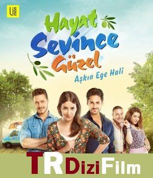 Hayat Sevince Guzel 7 Bolum Movies To Watch Tv Series Turkish Film