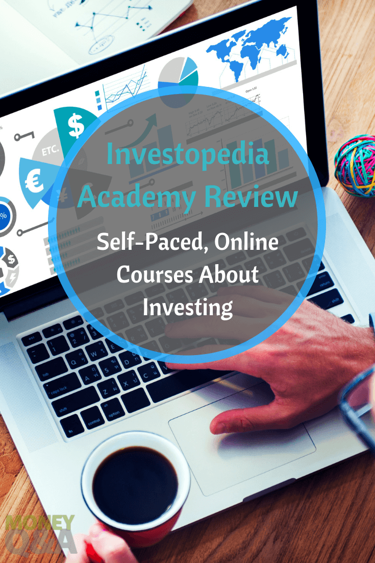 Investopedia Academy Review Easy Online Courses About Investing Investing Online Courses Personal Finance Blogs