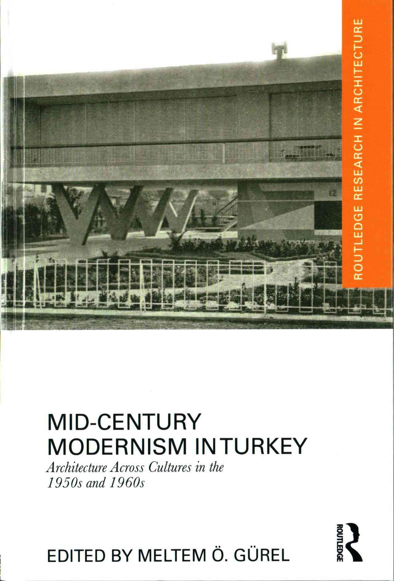 Mid Century Modernism In Turkey Architecture Across Cultures In The