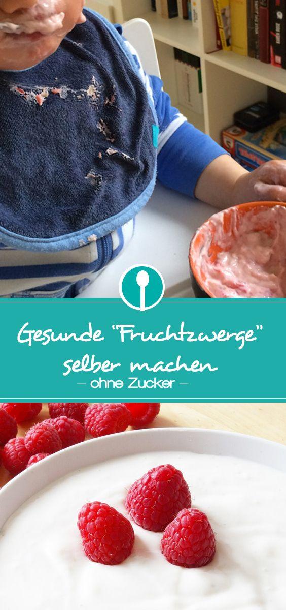 fruchtzwerge selbstgemacht gesunder fruchtjoghurt f r kinder pinterest selber machen. Black Bedroom Furniture Sets. Home Design Ideas