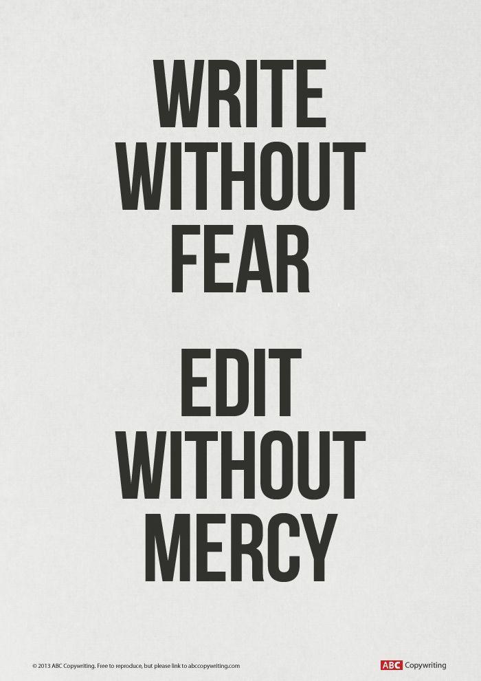 """Una massima da non dimenticare: """"Scrivi senza paura, revisiona senza pietà""""   C. Foppa Pedretti"""