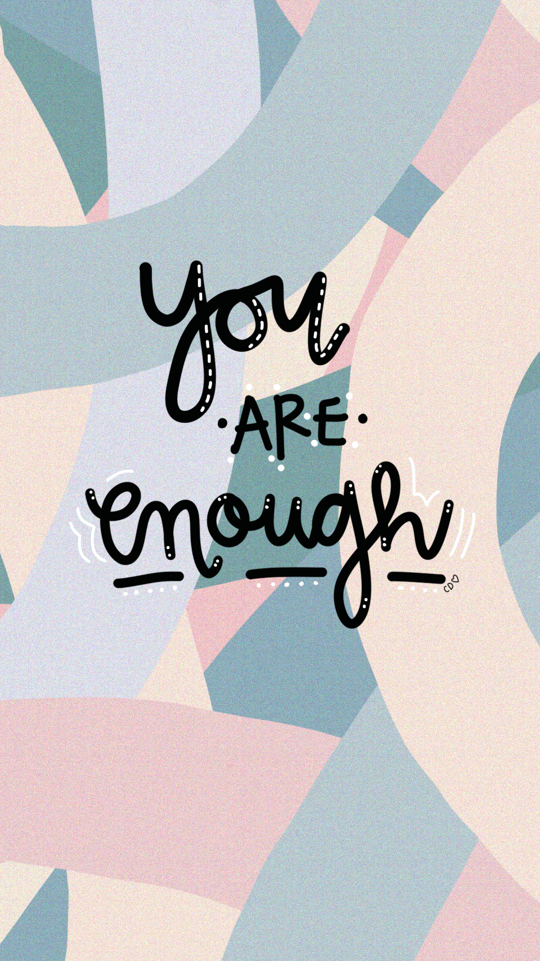 You are enough / motivational quote #inspirationalphonewallpaper iPhone wallpaper quote / Callie