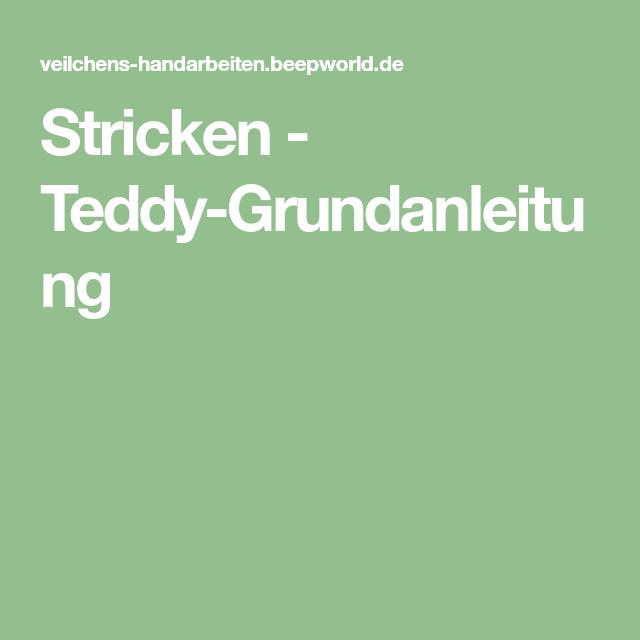 Photo of Geschlagen – Teddy-Grundanleitung