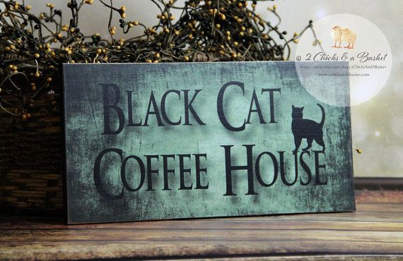 Black Cat Coffee House Sign, Halloween Sign, Witchy Decor Lucky