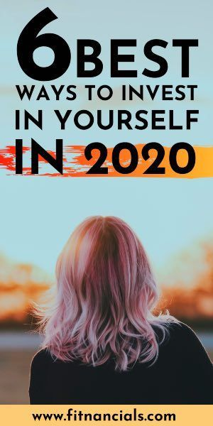 6 Best Ways To Invest In Yourself In 2020 #budget #money #health #fitness #2020 #newyear