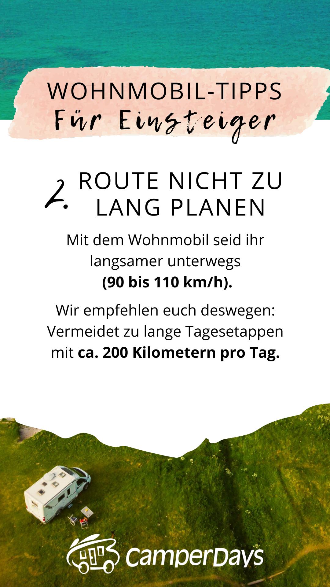8 Wohnmobil-Tipps für Einsteiger: Route nicht zu lange planen in