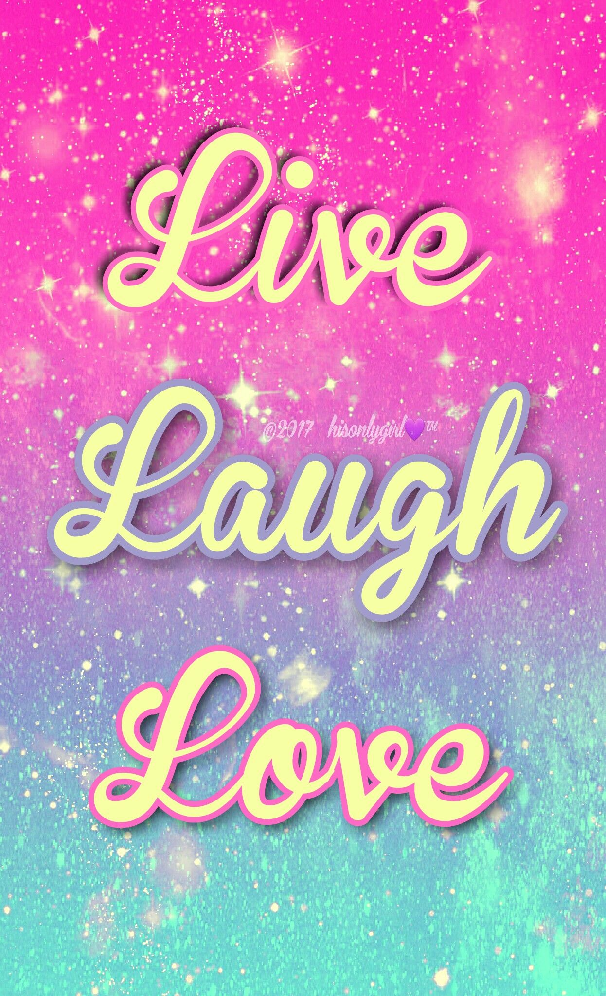 Live, Laugh, Love galaxy iPhone/Android wallpaper I
