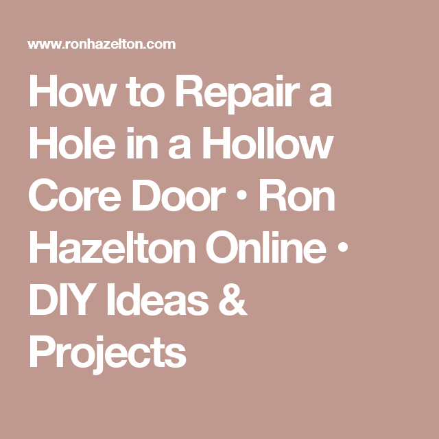 Woodworking Plans For Kitchen Spice Rack: How To Repair A Hole In A Hollow Core Door • Ron Hazelton