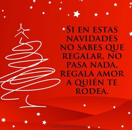 Frases El Mejor Regalo De Navidad.Regala Amor En Navidad Palabras Frases Amor Vida