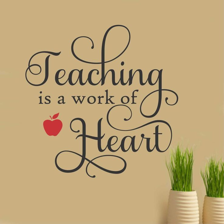 teaching is a work of heart vinyl wall lettering