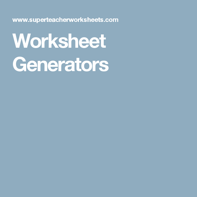Worksheet Generators | Para educadoras | Pinterest | Worksheet ...