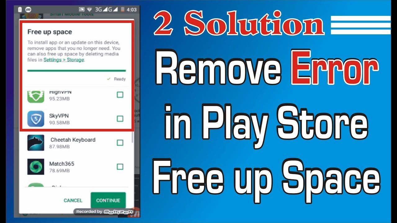 How To Remove Error in Play Store Free up Space 2 Solution