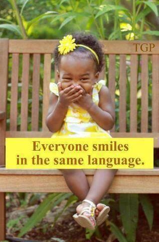 everyone smiles in the same language ;-)