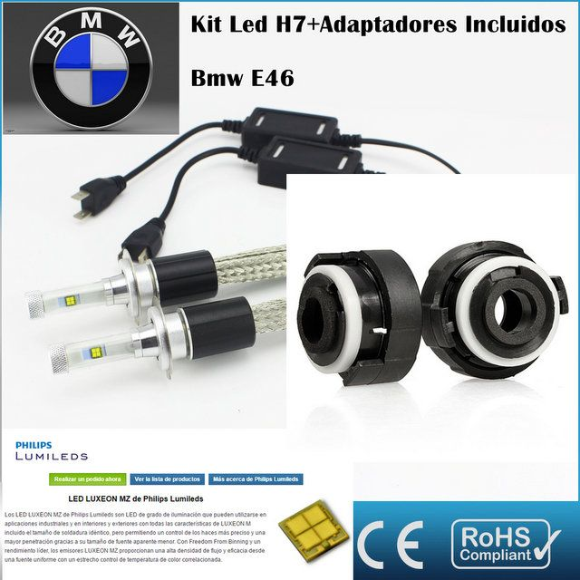 Kit Led Bmw E46 Ar4 Con Led Philips De 9600 Lumenes Kit De Conversion De Faros Halogenos H7 A Faros Led Adaptadores Mercaelite Kit Xeno Bmw E46 Bmw Led