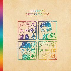 Coldplay – Love In Tokyo (2018) | Z108 net | Coldplay