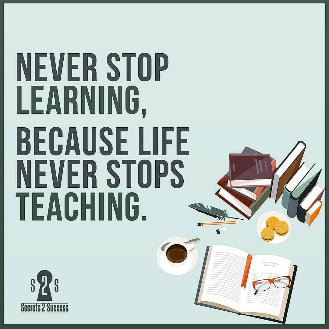 June 23 2017 at 0922AM Never stop learning, Positive
