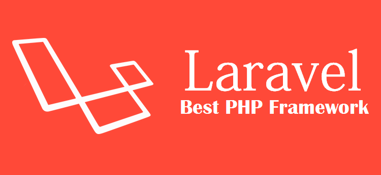 10 Reasons Why Laravel Is The Best Php Framework In 2018 Web