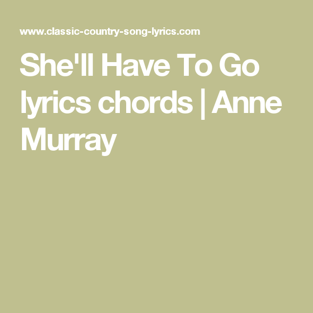 She\'ll Have To Go lyrics chords | Anne Murray | Jim Reeves ...