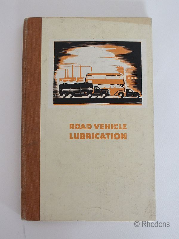 Road Vehicle Lubrication  Castrol Oils Publication  1950s