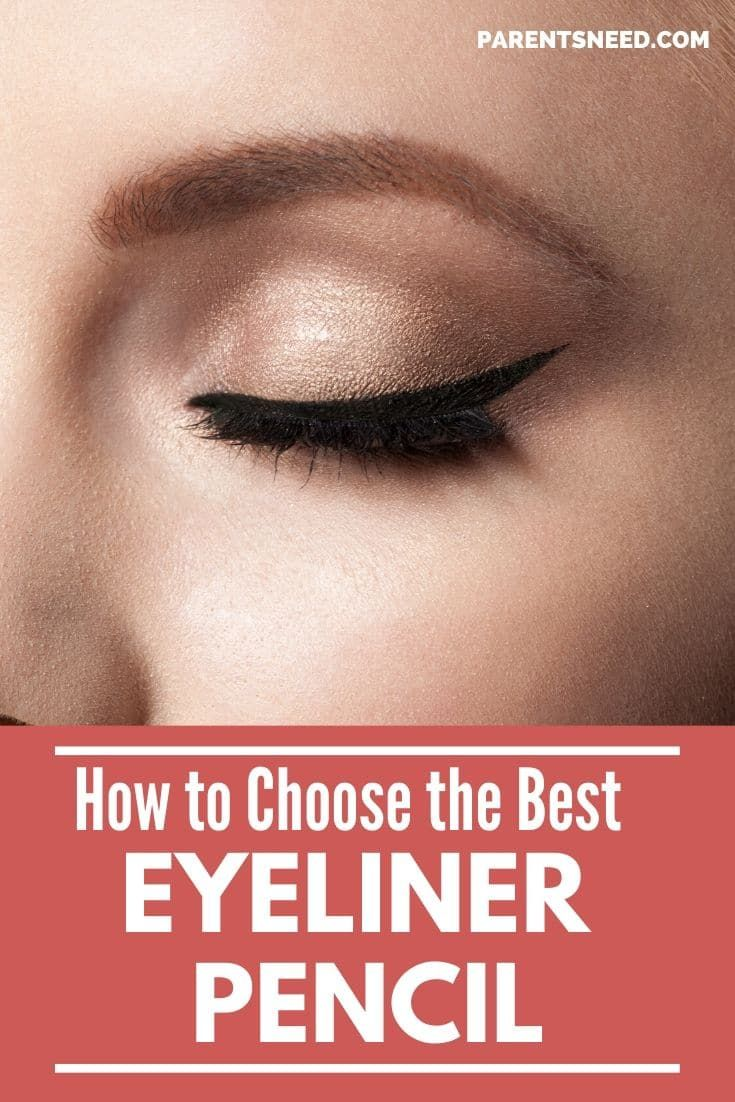 Top 5 Best Eye Liner Pencil | 2019 Reviews | ParentsNeed Why choose a pencil eyeliner over the othe