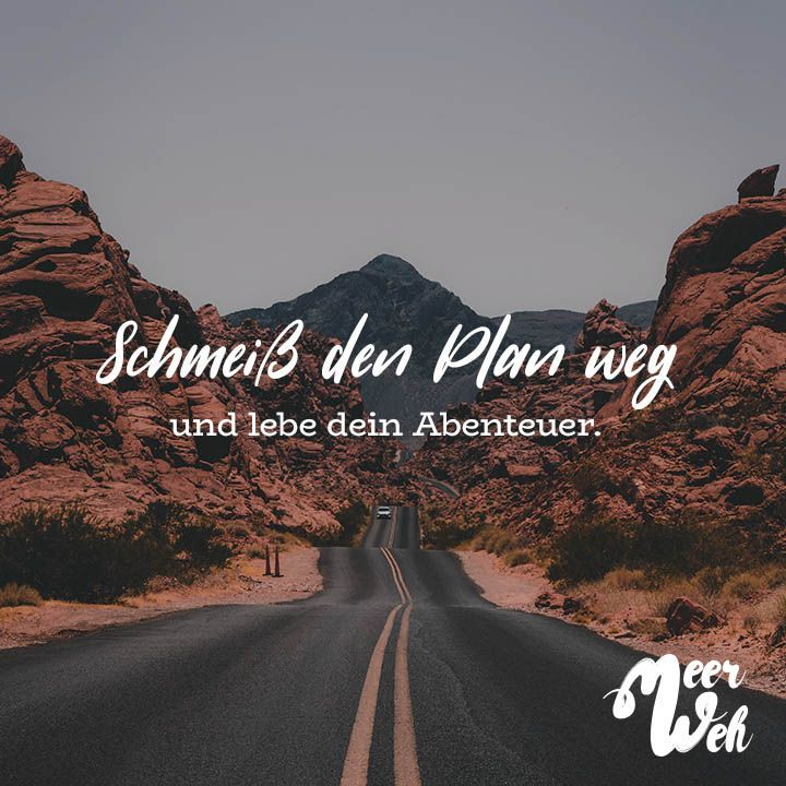 Visual Statements®️️️ Schmeiss den Plan weg und lebe dein Abenteuer. Sprüche / Zitate / Quotes / Meerweh / Wanderlust / travel / reisen / Meer / Sonne / Inspiration