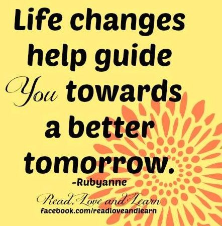 Life Changes Quote Via Wwwfacebookcomreadloveandlearn Quotes