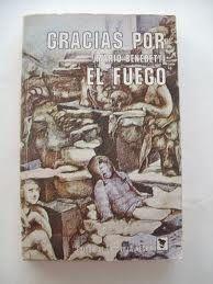 """""""Gracias por el fuego"""" de Mario Benedetti. Narrativa"""