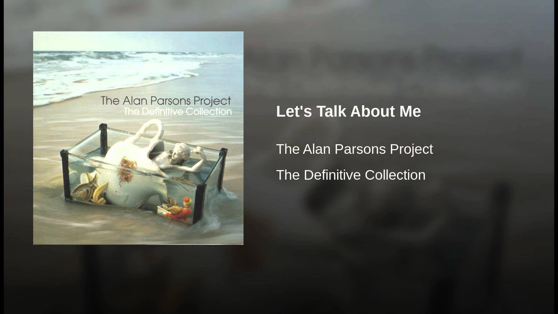 Alan Parsons Project Let S Talk About Me Alan Parsons Project