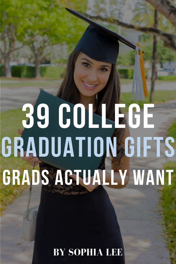39 Best College Graduation Gifts for Girls – By Sophia Lee